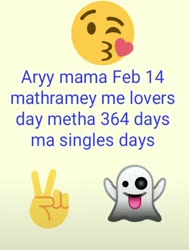 Rey mama feb 14 matrame mee lovers day migatha 364 days ma singles day