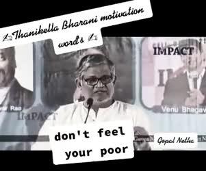 Thanikella Bharini  Motivational Words