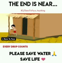 the end is nesr pleas save water save life
