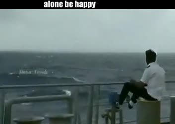 alone be happy