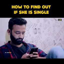 How to find out if she is Single?